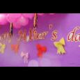 Happy Mother's Day! 母親節快樂!祝願家庭蒙福、平安喜樂! 下載影片Download movie